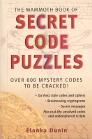 The Mammoth Book of Secret Code Puzzles, by Elonka Dunin